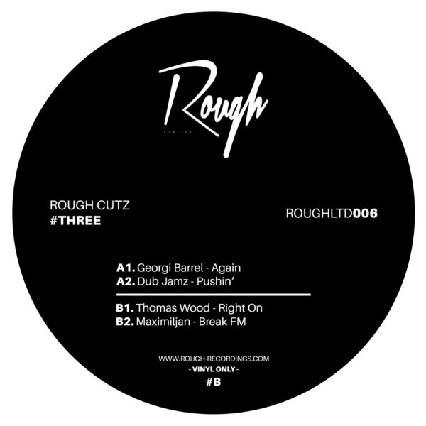 ROUGHLTD006 | Rough Cutz #Three